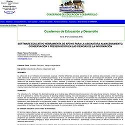 SOFTWARE EDUCATIVO HERRAMIENTA DE APOYO PARA LA ASIGNATURA ALMACENAMIENTO, CONSERVACIÓN Y PRESERVACIÓN EN LAS CIENCIAS DE LA INFORMACIÓN