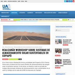 Realizarán workshop sobre sistemas de almacenamiento solar sustentables en Copiapó