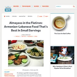 Almayass in the Flatiron: Armenian-Lebanese Food That's Best In Small Servings