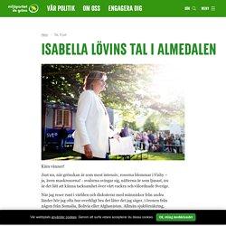 Isabella Lövins tal i Almedalen / Just nu / Miljöpartiet de gröna