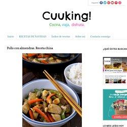 Recetas de cocina: Pollo con almendras. Receta china