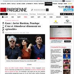 Gaza : Javier Bardem, Penelope Cruz et Almodovar dénoncent un «génocide» - La Parisienne