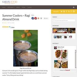 □Ragi Almond Drink - Ragi Malt Recipe - Ragi Badam Shake