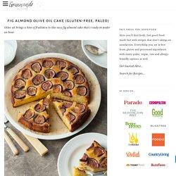 Fig Almond Olive Oil Cake (Gluten-Free, Paleo)