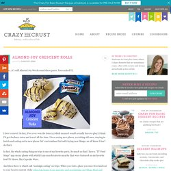 Almond Joy Crescent Rolls