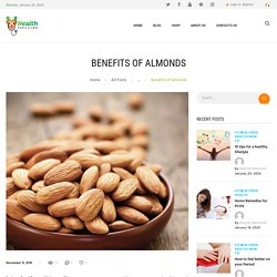 OMG! The Best BENEFITS OF ALMONDS HEALTHY FOOD HEALTHY TIPS Ever!