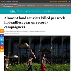 Four land activists were killed every week during 2017