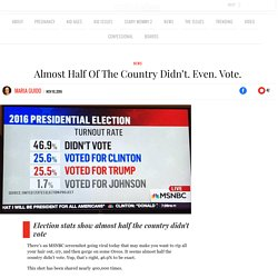 Almost Half Of The Country Didn't. Even. Vote. – Scary Mommy