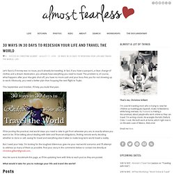 Almost Fearless Life | 30 Ways in 30 Days to Redesign Your Life and Travel the World