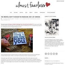 Almost Fearless Life | The Mental Shift to Begin the Redesign: Day 1 of 30w30d