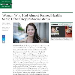 Woman Who Had Almost Formed Healthy Sense Of Self Rejoins Social Media