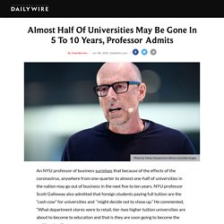 Almost Half Of Universities May Be Gone In 5 To 10 Years, Professor Admits