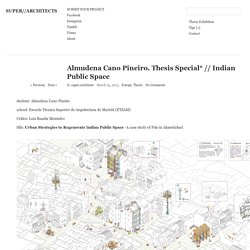 Almudena Cano Pineiro. Thesis Special* // Indian Public Space
