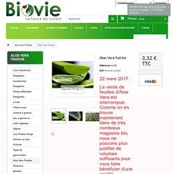 Aloe Vera fraîche - BIOVIE