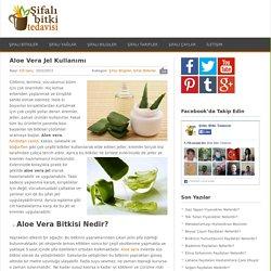 Aloe Vera Jel Kullanımı