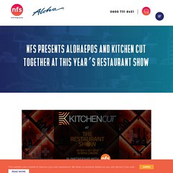AlohaEPOS and Kitchen cut together at this year's restaurant show