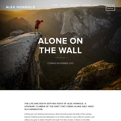Alone On the Wall — Alex Honnold