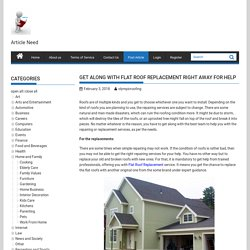 Get Along With Flat Roof Replacement Right Away For Help
