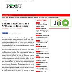 Buhari's aloofness and APC's unending crisis