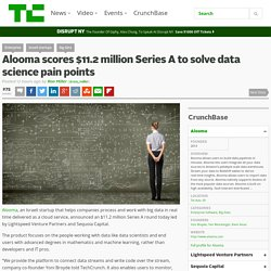 Alooma scores $11.2 million Series A to solve data science pain points