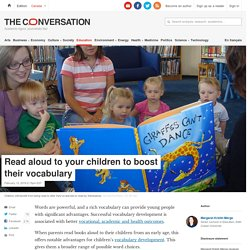 Read aloud to your children to boost their vocabulary