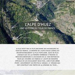 L'Alpe d'Huez, une histoire du Tour de France