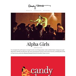 Alpha Girls & Candy Chang