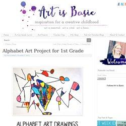 Alphabet Art Project for 1st Grade -