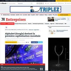 Alphabet (Google) devient la première capitalisation mondiale