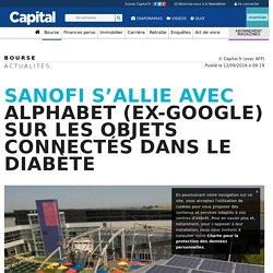 Sanofi s'allie avec Alphabet (ex-Google) sur les objets connectés dans le diabète