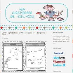 L'ordre alphabétique en CE2 : dessins avec des points à relier
