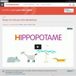 Ranger les mots par ordre alphabétique- Les animations des Fondamentaux