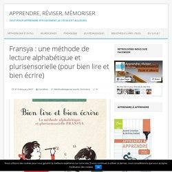 Fransya : une méthode de lecture alphabétique et plurisensorielle (pour bien lire et bien écrire)