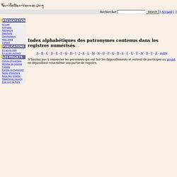 Index alphabétiques des patronymes contenus dans les registres numérisés