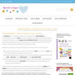 L'alphabétisation émotionnelle : un processus qui concerne à la fois les adultes et les enfants