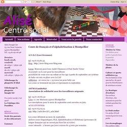 Alisé Centre social: Cours de français et d'alphabétisation à Montpellier