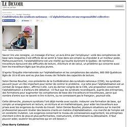 Confédération des syndicats nationaux - «L'alphabétisation est une responsabilité collective»