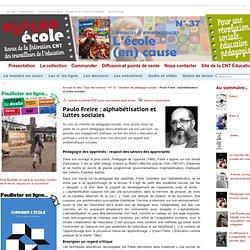Paulo Freire : alphabétisation et luttes sociales