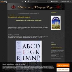 Les alphabets de calligraphie médiévale. - Vivre au Moyen âge