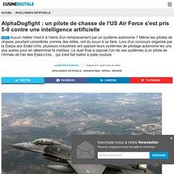 AlphaDogfight : un pilote de chasse de l'US Air Force s'est pris 5-0 contre une intelligence artificielle