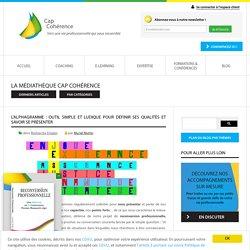 L'alphagramme : outil simple et ludique pour définir ses qualités et savoir se présenter