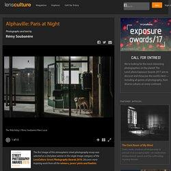 Alphaville: Paris at Night - Photographs and text by Rémy Soubanère