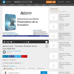 alphorm.com - Formation Windows Server Core 2008 (R2)