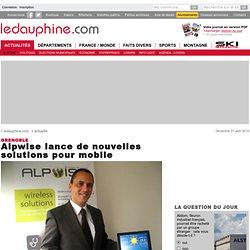 Alpwise lance de nouvelles solutions pour mobile