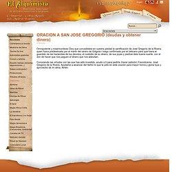 ORACION A SAN JOSE GREGORIO (deudas y obtener dinero)