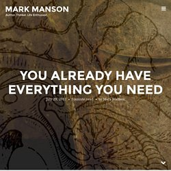 You Already Have Everything You Need