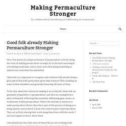 Good folk already Making Permaculture Stronger