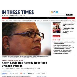 Karen Lewis Has Already Redefined Chicago Politics