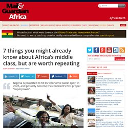 7 things you might already know about Africa's middle class, but are worth repeating