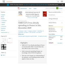 International Journal of Antimicrobial Agents Available online 3 May 2020, SARS-COV-2 was already spreading in France in late December 2019